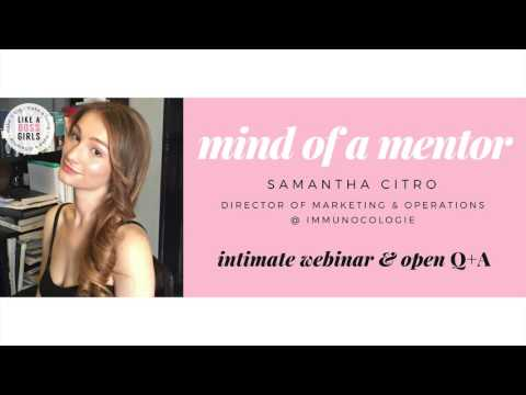 Mind of a Mentor: Samantha Citro | The Art of Adaptability