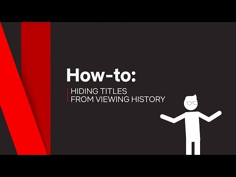 How To  Hide Titles from Viewing History  Netflix