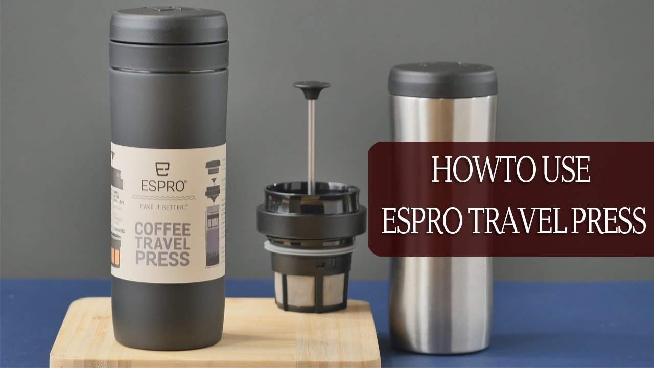 Espro Travel Press How To Make French Press Style Coffee Stainless