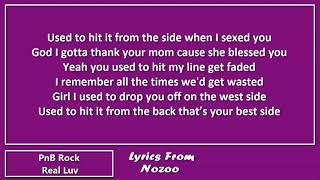 PnB Rock - Real Luv (Lyrics)