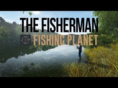 The Fisherman - Fishing Planet, Leveling Guide 1 To 10, The Start