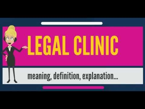 What is LEGAL CLINIC? What does LEGAL CLINIC mean? LEGAL CLINIC meaning, definition & explanation