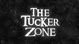 The Tucker Zone (A 3D Sound Experience) (Wear Earphones)