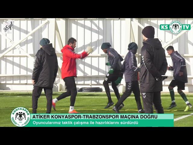 Atiker Konyaspor'umuz taktik çalışma ile hazırlıklarını sürdürdü