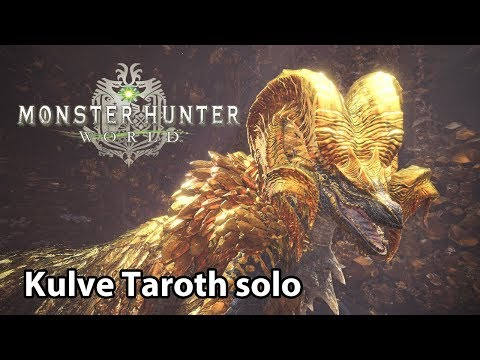 MHWorld | Kulve Taroth solo (Lv6)