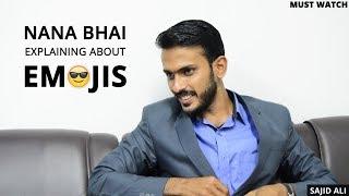 Nana Bhai Explaining About Emojis