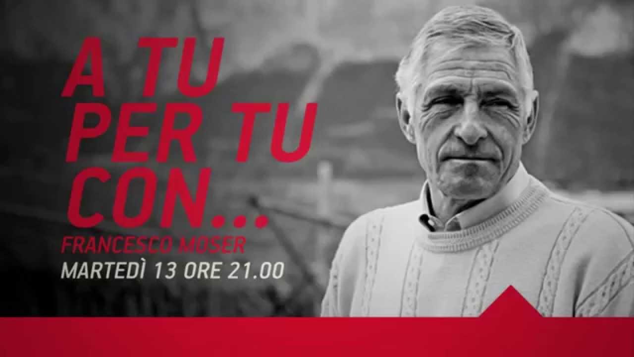 A tu per Tu con Francesco Moser