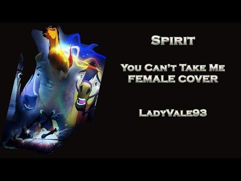 Spirit  You Cant Take Me【♫Female Version♫】