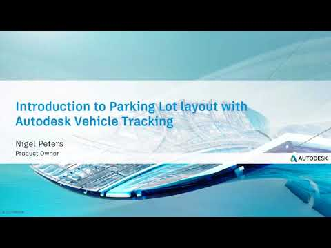 March 23rd Civil Community Webcast:Introduction to Parking Lot layout using Vehicle Tracking