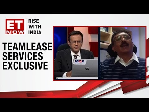 Job Creation To Surge Over 7% | Ravi Vishwanath of Teamlease Services to ET NOW