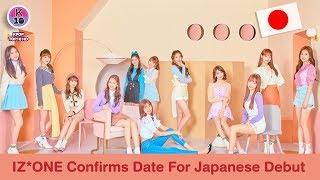 IZ*ONE Confirms Date For Japanese Debut!! 🇯🇵