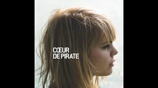 Cœur de pirate - Intermission [Version officielle]