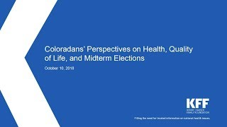 Coloradans' Perspectives on Health, Quality of Life, and Midterm Elections Webinar
