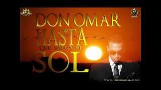 Hasta Que Salga El Sol - Don Omar (Original) (Letra) ★ REGGAETON 2012 ★