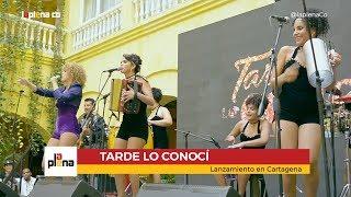 Tarde lo Conocí - Lanzamiento Caracol Televisión en Cartagena