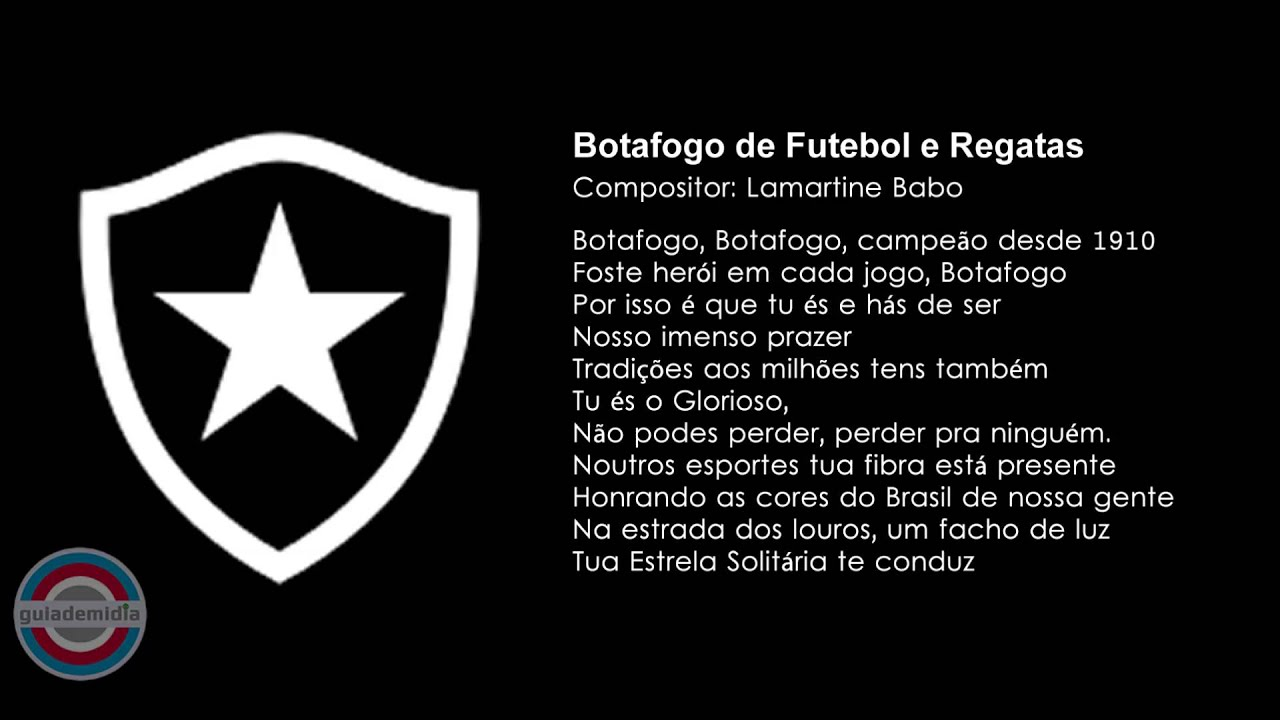 30c6863f97832 Hino do Botafogo do Rio ( Hino Popular )