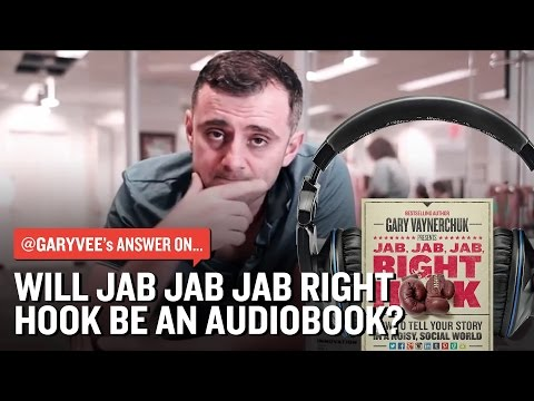 Is Jab Jab Jab Right Hook Going to Audiobook Form?