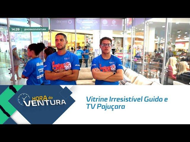 Vitrine Irresistível Guido e TV Pajuçara - Bloco 02