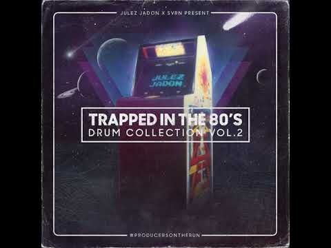 Trap Drum Samples - Trapped in The 80's Drum Kit by Julez Jadon