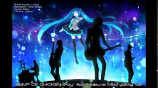 """BUMP OF CHICKEN feat. Hatsune Miku """"ray"""" [covered by yukky]"""