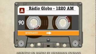 Vinhetas e Jingles Históricos da Rádio Globo AM São Paulo / Rio de Janeiro Video