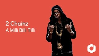 2 Chainz - A Milli Billi Trilli ft. Wiz Khalifa Lyrics