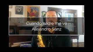 «Cuando nadie me ve» (Alejandro Sanz) by E. Aurignac (saxo) & Roger Mas (piano)