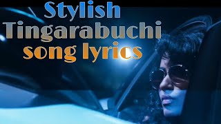 Stylish Tingarabuchi  Full song lyrics | Aata Arambam | Yuvan Shankar Raja |