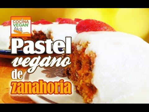 Pastel vegano de zanahoria - Cocina Vegan Fácil