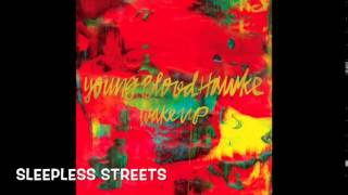 Youngblood Hawke - Wake Up (Full Album)