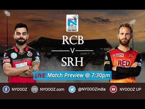 IPL 2018 Bangalore vs Hyderabad Live Match Show   SRH vs RCB  Live Match Preview