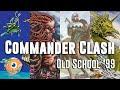 Commander Clash 12: Old School '99