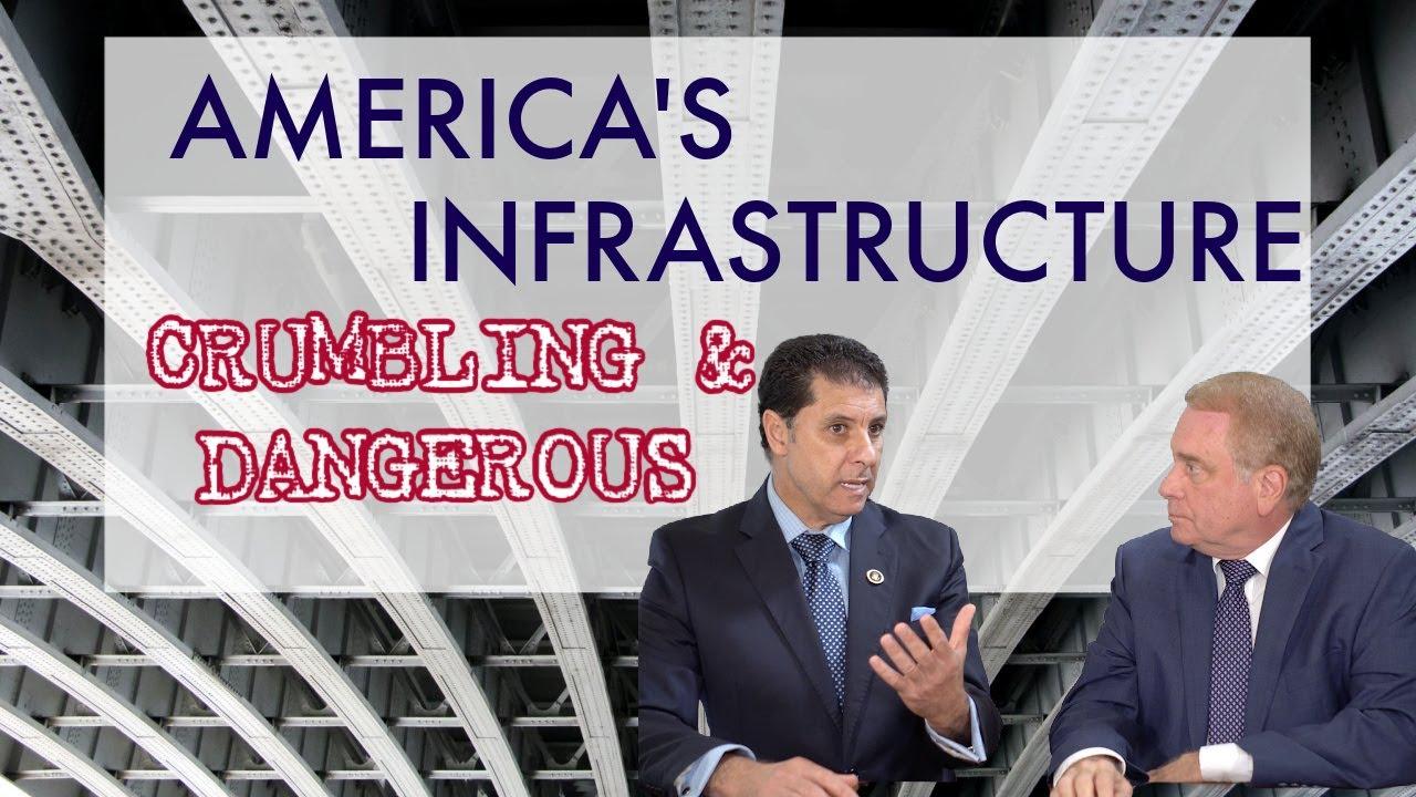 America's Crumbling & Dangerous Infrastructure
