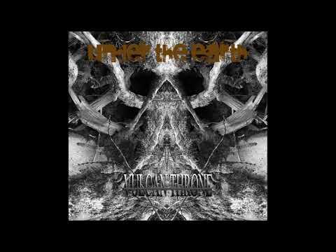Under the Earth - Vulcane Throne (2020) (Full Album)