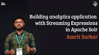 Building analytics application with streaming expressions in Apache Solr