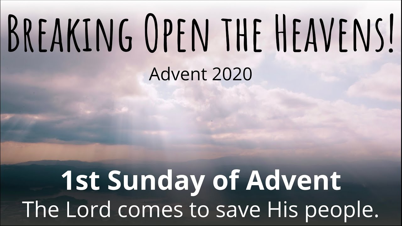 The First Sunday of Advent, November 29, 2020, Livestream