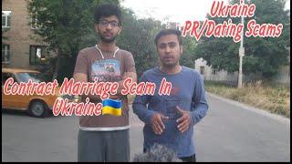 Scam In Ukraine   Contract Marriage In Ukraine   Ukraine PR Scam    Dating scam  Marriage In Ukraine