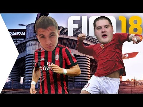AC MILAN - ROMA | FIFA 18 | ISTIVEL!!!