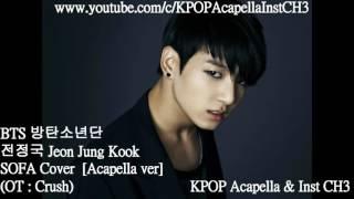 acapella jung kook 정국 bts sofa cover ot crush