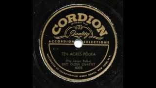 Ten Acres Polka (Tio åkrars polka) - Played by the Eric Olzen Quartet.wmv