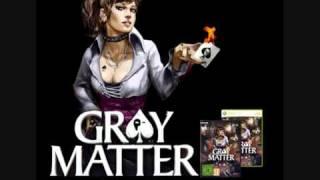 Gray Matter - Menu Theme Song