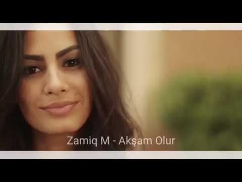 Zamiq Memmeov Akşam Olur 2019 Yeni Azeri Turk Disco, Summer Hit