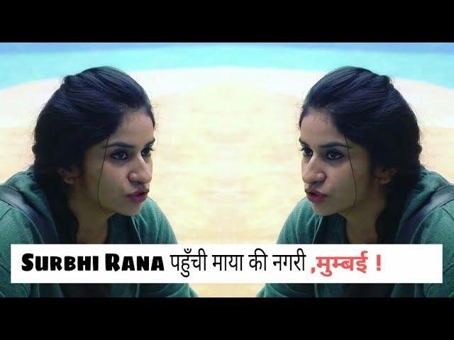BIGG BOSS 12 Fame SURBHI RANA shifted in MUMBAI.