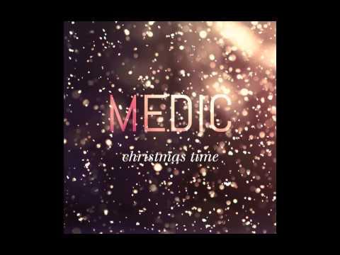 Medic - Christmas Time