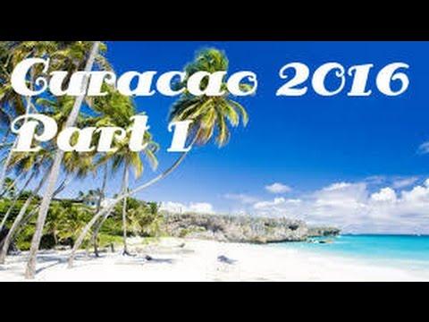 Curacao 2016 - PART 1🌴