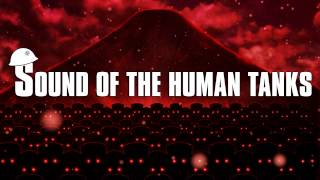 Sound of the Human Tanks Preview