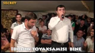 MEYXANA BINE KENDİ İDRİSİN TOYAXSAMİSİ 4-CI HISSE ARDI VAR TEZLIKLE...