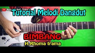 Download lagu Tutorial Melodi Dangdut BIMBANG H Rhoma Irama Full Khusus Pemula MP3