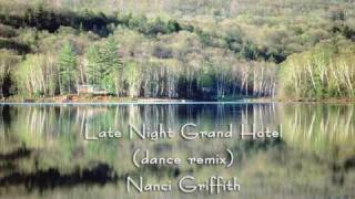 Late Night Grand Hotel (dance remix)