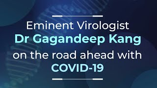 COVID-19 & Beyond: Concerns For Children & Protecting Vulnerable | Dr Gagandeep Kang on Third Wave